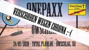 Abgesagt wegen Corona, Onepaxx Rocking Owschlag. 24/07/2020 - Total Planlos - Owschlag, SH